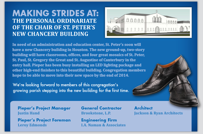Making Strides At: St. Peter's New Chancery Building