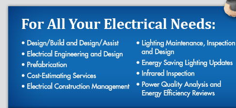 For All Your Electrical Needs
