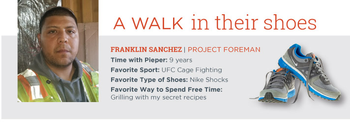 A Walk in Their Shoes | Franklin Sanchez | Project Foreman